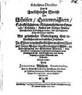 Atheismus devictus: Das ist: Ausführlicher Bericht Von Atheisten, Gottesverächtern ...