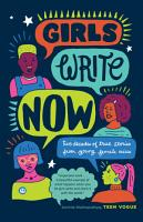 Girls Write Now  Two Decades of True Stories from Young Female Voices PDF