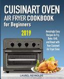 Cuisinart Air Fryer Oven Cookbook for Beginners
