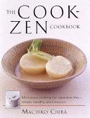 The Cook Zen Cookbook