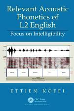 Relevant Acoustic Phonetics of L2 English