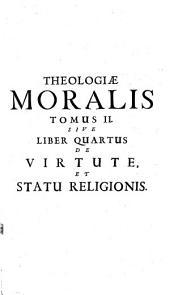 Theologia moralis: Volume 2