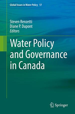 Water Policy and Governance in Canada PDF