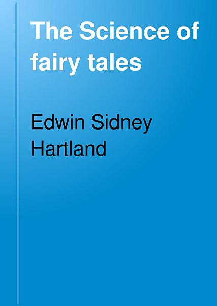Download The Science of Fairy Tales Book