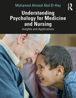 Understanding Psychology for Medicine and Nursing