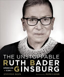 Download The Unstoppable Ruth Bader Ginsburg Book