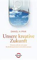 Unsere kreative Zukunft PDF