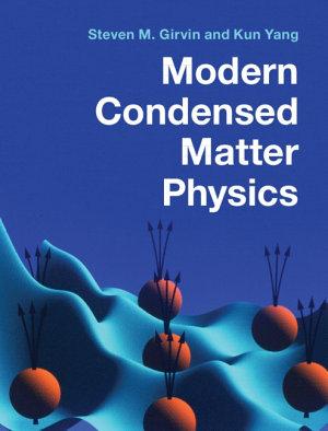 Modern Condensed Matter Physics PDF
