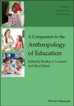 A Companion to the Anthropology of Education