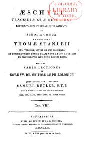 Aeschyli Tragoediae quae supersunt: Fragmenta. Indices