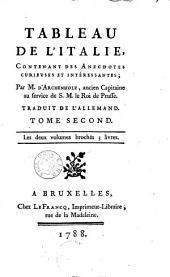 Tableau de l'Italie comprenant des anecdotes curieuses et intéressantes: Volume 2