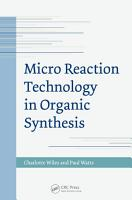 Micro Reaction Technology in Organic Synthesis PDF
