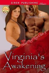 Virginia's Awakening [The Blood Red Rose Club 3]