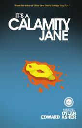 It's a Calamity, Jane