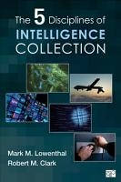 The Five Disciplines of Intelligence Collection PDF