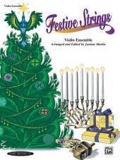 Festive Strings for Ensemble: Violin Part