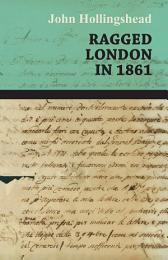 Ragged London in 1861