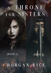 A Throne for Sisters (Books 2 and 3)