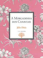 A Morgadinha dos Canaviais: Crónica da Aldeia