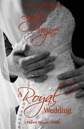 A Royal Wedding (A Piacere Princes Novella, #1)