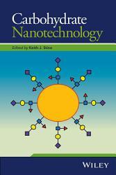 Carbohydrate Nanotechnology PDF