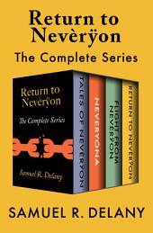 Return to Nevèrÿon: The Complete Series