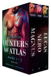 Luna Lodge: Hunters of Atlas Box Set One (Magnus, Nero, Lucas): Hunters #1-#3
