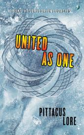 United As One: Lorien Legacies #7