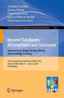 Beyond Databases, Architectures and Structures. Advanced Technologies for Data Mining and Knowledge Discovery