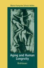 Aging and Human Longevity