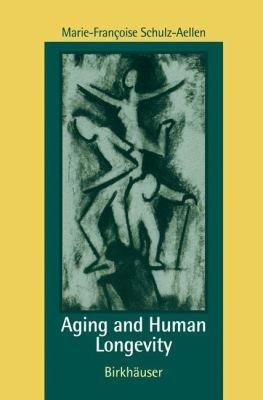 Aging and Human Longevity PDF