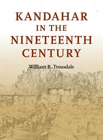 Kandahar in the Nineteenth Century PDF