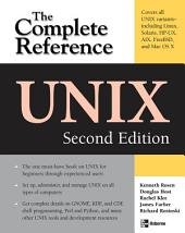 UNIX: The Complete Reference, Second Edition: Edition 2