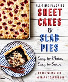 All Time Favorite Sheet Cakes   Slab Pies