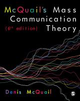 McQuail s Mass Communication Theory PDF