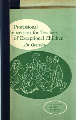 Professional Preparation for Teachers of Exceptional Children