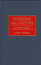 Business Valuations: Advanced Topics