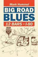 Big Road Blues 12 Bars on I 80 PDF
