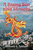 A Rising Son in the Land of Nine Dragons Book