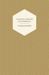 Catholic History of Liverpool