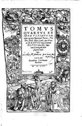 Omnia opera: quae vir Dei ab Anno XVII. vsque ad Anni vicesimi aliquam partem, scripsit & edidit, quorum Catalogum in fine Tomi inuenies. ... continens quae aedita sunt ab Anno XXIIII. vsq[ue] ad Annum XXXVIII .... 4