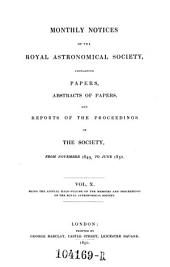 Monthly Notices of the Astronomical Society of London, Containing Abstracts of Papers, and Reports of the Proceedings of the Society: Volume 10