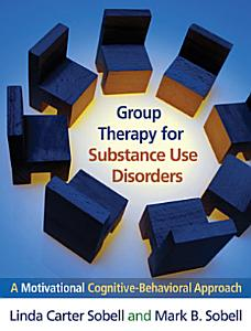 Group Therapy for Substance Use Disorders PDF
