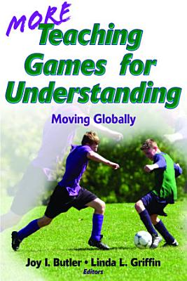 More Teaching Games for Understanding PDF