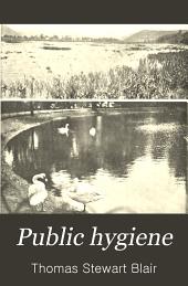 Public hygiene: Volume 1