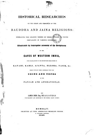 Historical Researches on the Origin and Principles of the Bauddha and Jaina Religions PDF