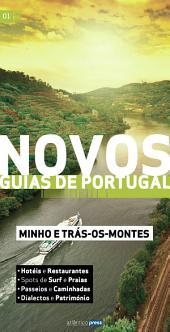 Novos Guias de Portugal: Minho e Trás-os-Montes