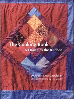 The Cooking Book  A Dance in the Kitchen Book
