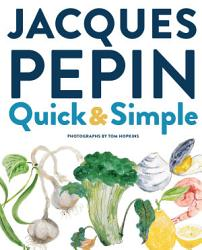 Jacques P Pin Quick Simple Book PDF
