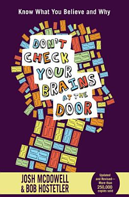 Don t Check Your Brains at the Door
